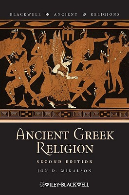 Ancient Greek Religion By Mikalson, Jon D.